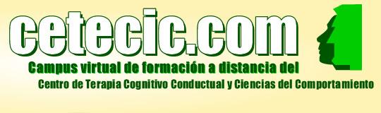 cetecic.com | Campus virtual del Centro                           de Terapia Cognitivo Conductual y Ciencias del                           Comportamiento